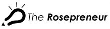 The Rosepreneur